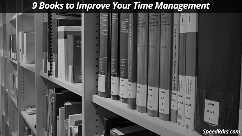 9 Books to Improve Your Time Management